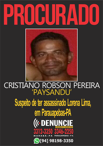 CARTAZ PROCURADOS_suspeito matador de Lorena Lima_ Parauapebas_22.09