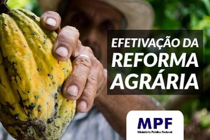 MPF promove debate sobre efetivação da reforma agrária na região de Marabá